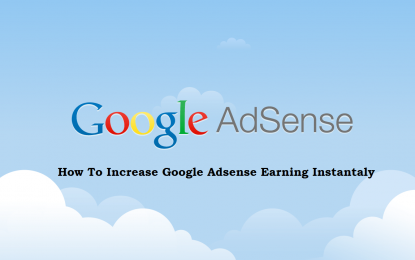 5 ways to boost Your Adsense Earnings